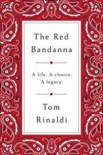 The Red Bandanna: Welles Crowther, 9/11, and the Path to Purpose
