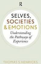 Selves, Societies, and Emotions