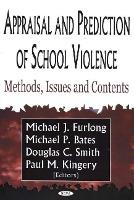 Appraisal and Prediction of School Violence