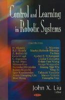 Control & Learning in Robotic Systems