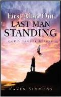First Man Out-Last Man Standing