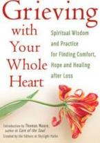 Grieving with Your Whole Heart