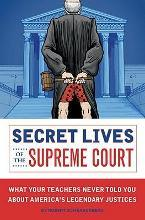 Secret Lives Of The Supreme Court