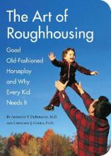 Art of Roughhousing