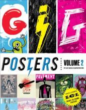 Gig Posters: Volume 2