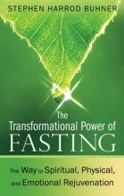 Transformational Power of Fasting