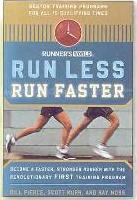 """Runner's World"" Run Less Run Faster"