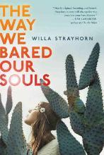 The Way We Bared Our Souls