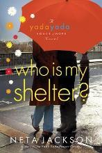 Who is My Shelter?