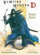 Vampire Hunter D Volume 2: Raiser of Gales: Raiser of Gales Volume 2