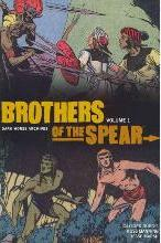 Brothers of the Spear Archives: Volume 1