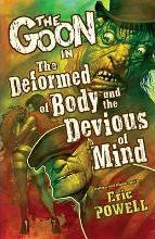 Goon: Volume 11: The Deformed of Body and the Devious of Mind