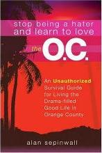 Stop Being a Hater and Learn to Love the O.C.