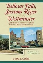 Bellows Falls, Saxtons River and Westminster