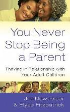 You Never Stop Being a Parent