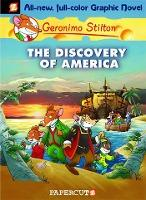 Geronimo Stilton Graphic Novels: The Discovery of America No. 1