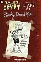 Tales from the Crypt: Tales from the Crypt #8: Diary of a Stinky Dead Kid Diary of a Stinky Dead Kid