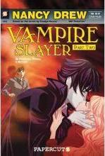 Nancy Drew Vampire Slayer: Nancy Drew The New Case Files #2: A Vampire's Kiss The New Case Files Pt. 2