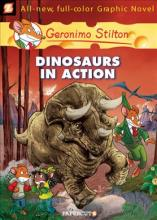 Geronimo Stilton Graphic Novels #7: Dinosaurs in Action!: Dinosaurs in Action