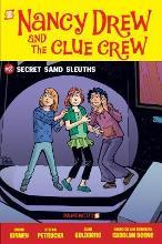 Nancy Drew and the Clue Crew: Nancy Drew and the Clue Crew #2: Secret Sand Sleuths Secret Sand Sleuths No. 2