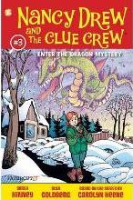 Nancy Drew and the Clue Crew: Nancy Drew and the Clue Crew #3: Enter the Dragon Mystery Enter the Dragon Mystery No. 3