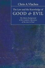 The Law and the Knowledge of Good & Evil