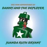 The Mini Adventures of Danny and the Deployer