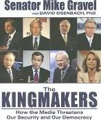 The Kingmakers