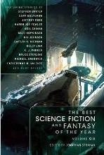 The Best Science Fiction and Fantasy of the Year: Volume 6