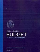 Budget of the U.S. Government Fiscal Year 2013