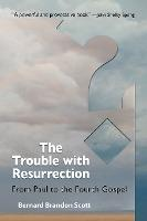 The Emergence of the Resurrection in Early Christianity