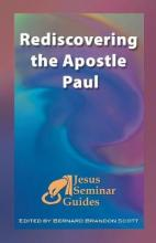 Rediscovering the Apostle Paul