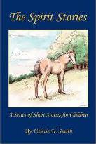 The Spirit Stories - A Series of Short Stories for Children