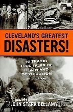 Cleveland's Greatest Disasters!