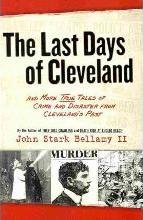 The Last Days of Cleveland