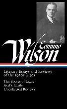 "Edmund Wilson: ""The Shores of Light"", ""Axel's Castle"", Uncollected Reviews"