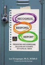 Recognize, Respond, Report