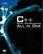 C++ Game Programming All in One