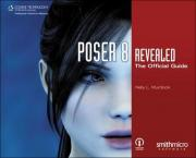Poser 8 Revealed: The Official Guide