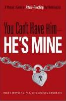 You Can't Have Him - He's Mine!
