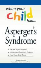 When Your Child Has ... Asperger's Syndrome