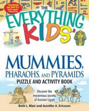 "The ""Everything"" Kids' Mummies, Pharaohs, and Pyramids Puzzle and Activity Book"