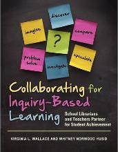 Collaborating for Inquiry-Based Learning