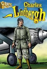 Charles Lindbergh Graphic Biography