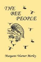 The Bee People (Yesterday's Classics)