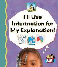 Ill Use Information for My Explanation!