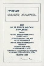 Evidence: Rules, Statute and Case Supplement