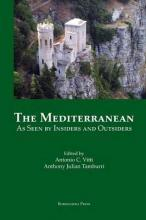 The Mediterranean as Seen by Insiders and Outsiders