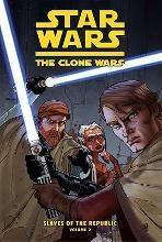 Star Wars: The Clone Wars, Slaves of the Republic, Volume Two
