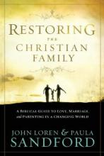Restoring the Christian Family